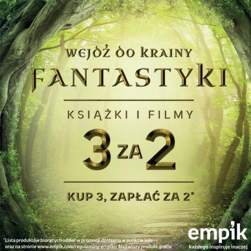 3 za 2 książki i filmy z kategorii FANTASTYKA @ Empik