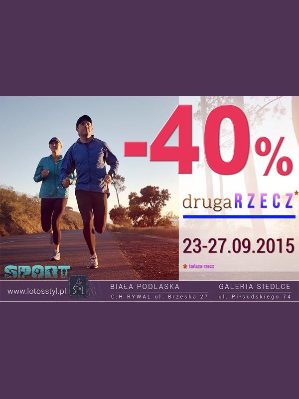 Rabat -40% na drugą rzecz @ Lotos Styl