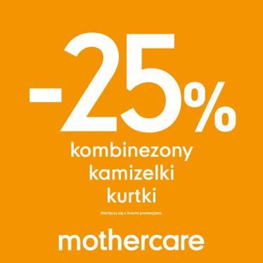 Kombinezony, kamizelki i kurtki taniej o -25% @ Mothercare
