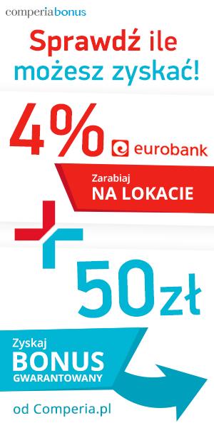 50zł za konto + lokata na 4% i 5% moneyback w Eurobank z Comperia Bonus 4