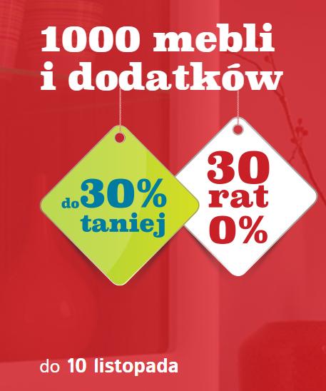 1000 mebli i dodatków do 30% taniej + 30 rat 0% @ Black Red White