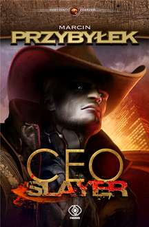 CEO Slayer. Pogromca prezesów (ebook) @ ebookpoint.pl