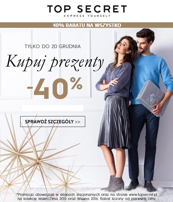 -40% na wszystkie prezenty i stylizacje @Top Secret