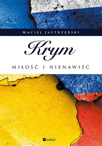 Ebook Krym: miłość i nienawiść za 9,90 zł @ ebookpoint.pl