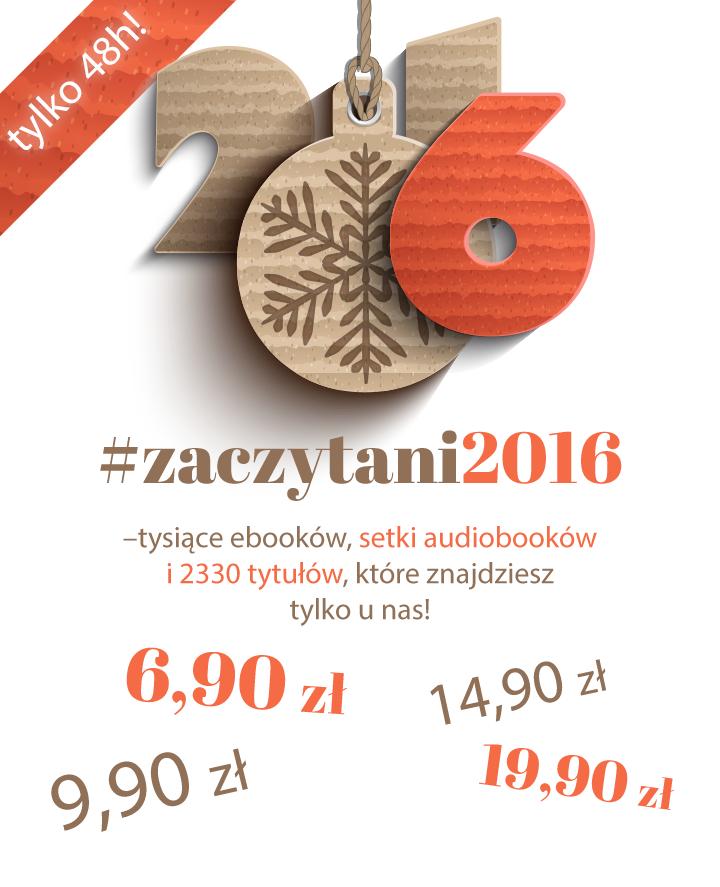 Megapromocja #ZACZYTANI2016 [Ebooki i Audiobooki po 6,90 zł, 9,90 zł, 14,90 zł i 19,90 zł] @ ebookpoint.pl