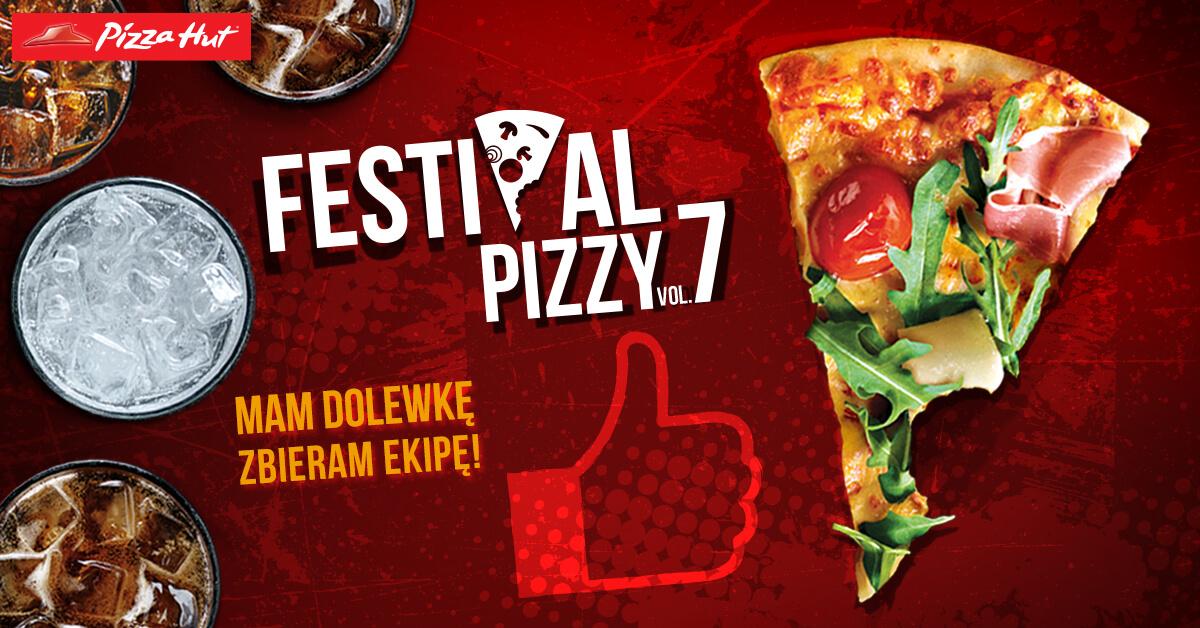 Festiwal pizzy + darmowa dolewka @ Pizza Hut