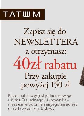 40 zl rabatu po zapisaniu się do newslettera @ Tatuum