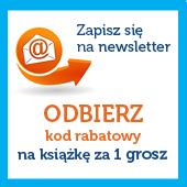 Zapisz się do newslettera i kupisz książkę za 1 GROSZ @ Dadada.pl