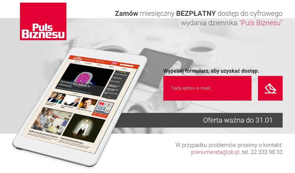 Bezpłatny, miesięczny dostęp do elektronicznego wydania dziennika Puls Biznesu