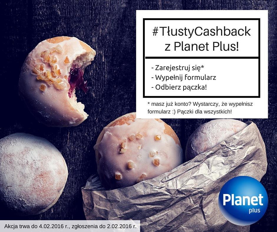 Zarejestruj się i odbierz pączka! - #TłustyCashback @planetplus