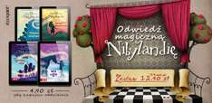 4 ebooki o Nibylandii po 4,90 zł (lub 12,90 zł komplet) @ ebookpoint.pl
