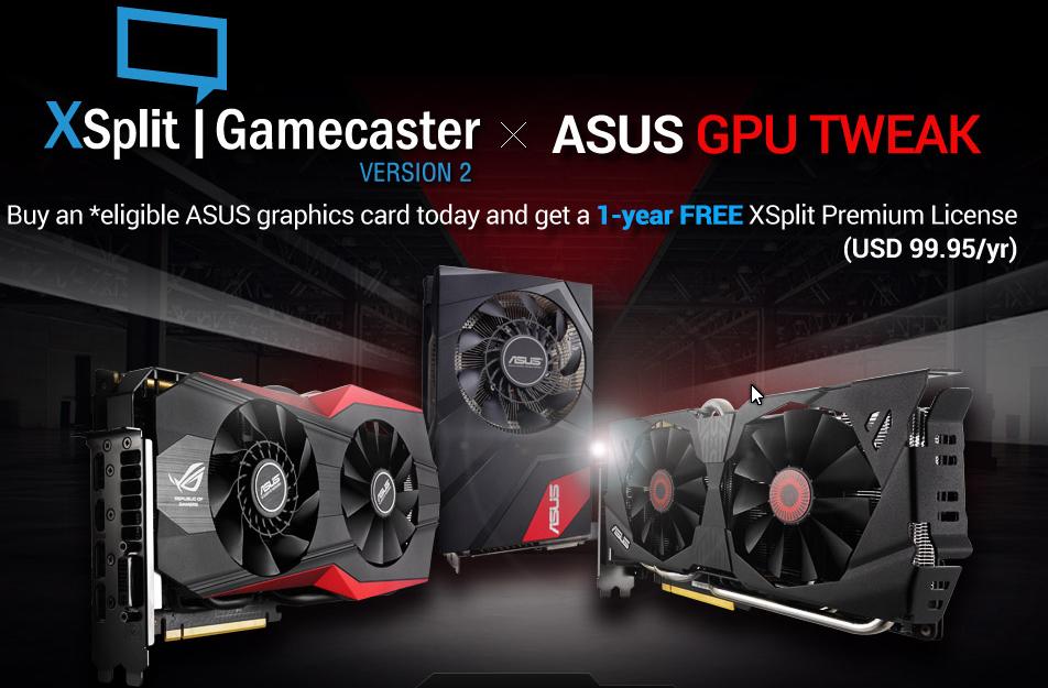 Xsplit rok premium za darmo dla posiadaczy kart Asus GTX970 oraz radeon r9 280 lub wyższe modele