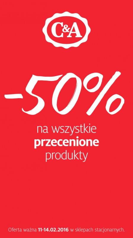 -50% na przecenione produkty!! @ C&A