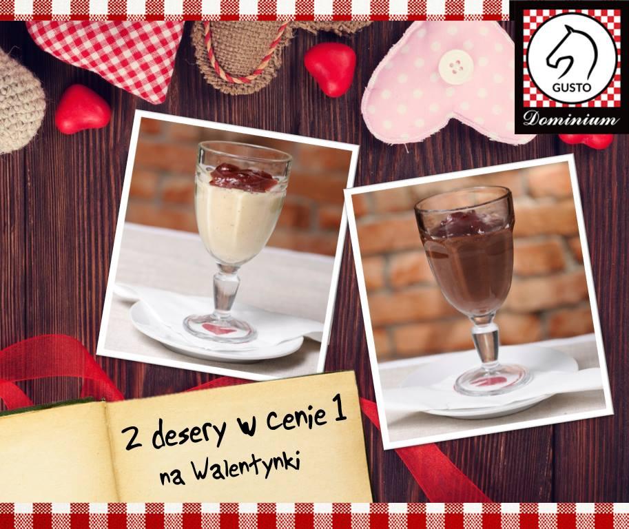 Dwa desery w cenie jednego na Walentynki @ Gusto Dominium