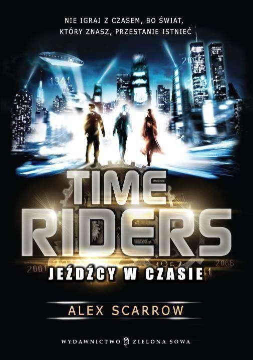 Ebook Time Riders. Jeźdźcy w czasie za 9,90 zł @ ebookpoint.pl