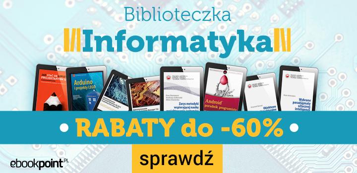 Biblioteczka informatyka z rabatami do 60% @ ebookpoint.pl