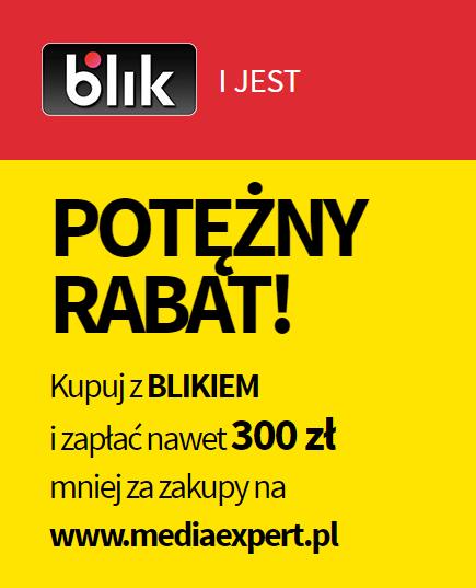 30/200/300zł rabatu przy płatności BLIKiem na wszystko @ Media Expert