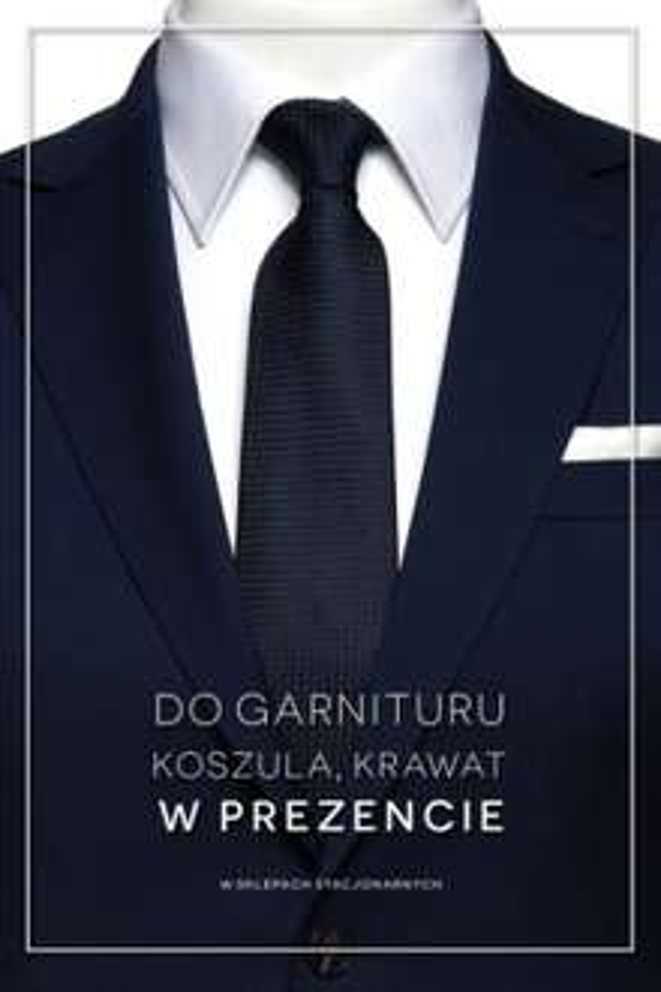 Koszula i krawat w prezencie przy zakupie garnituru @ Bytom