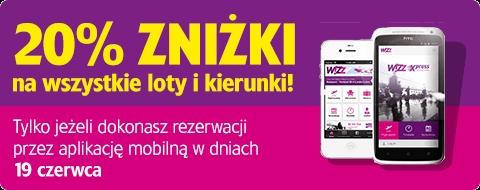 Dzisiaj 20% taniej przez mobilną aplikację @ Wizz Air