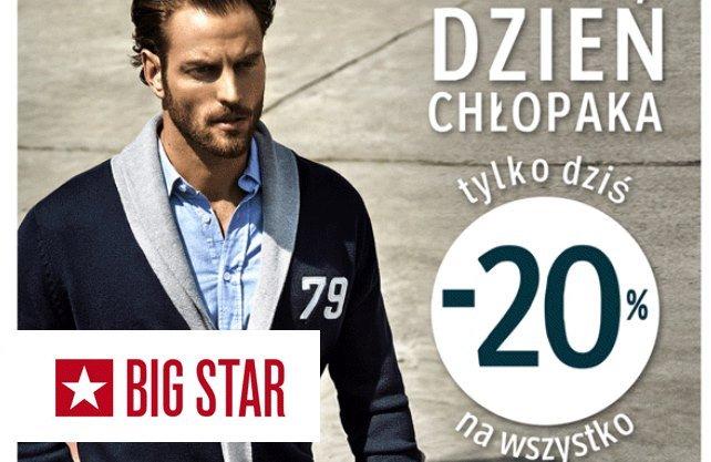 -20% na cały asortyment na Dzień Chłopaka @ Big Star