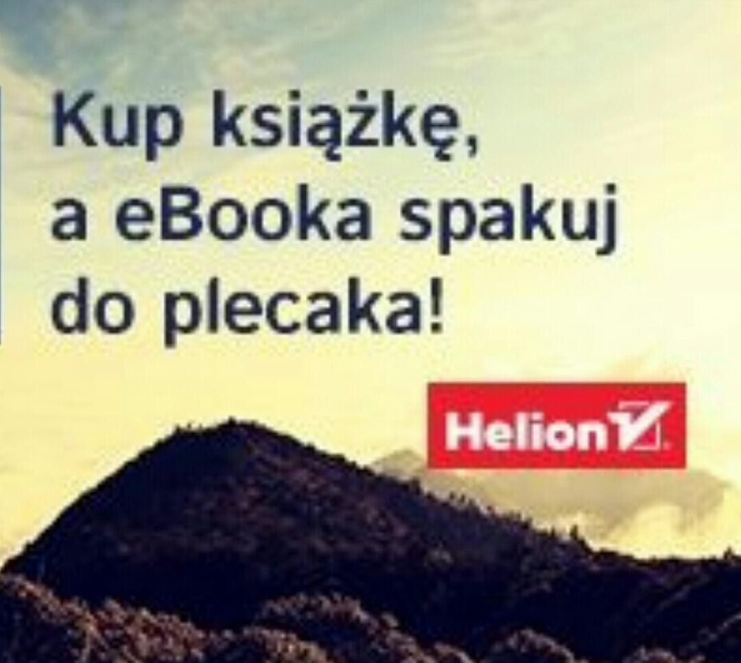 Na majówkę: pakiety książek druk + ebook @ Helion