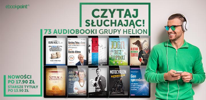 73 audiobooki po 13,90 zł i 17,90 zł @ ebookpoint.pl