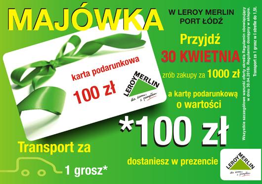 Karta podarunkowa Leroy Merlin 100PLN za zakupy 1000PLN w Leroy Merlin Łódź