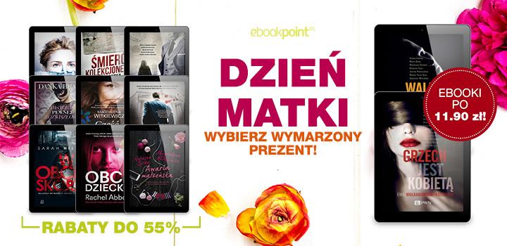 Ebooki na Dzień Matki do 55% taniej @ ebookpoint.pl