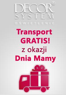 Z okazji Dnia Mamy, darmowa wysyłka na cały asortyment do 31 MAJA: www.oswietleniowki.pl