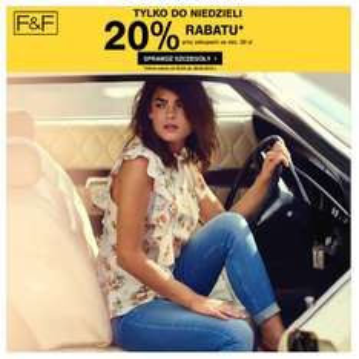 20% rabatu* na cały asortyment odzieży F&F przy zakupie tego asortymentu za min. 30 zł