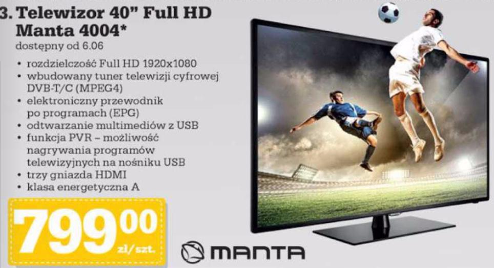 "Telewizor Manta 4004 (Full HD, 40"") za 799zł @ Biedronka"