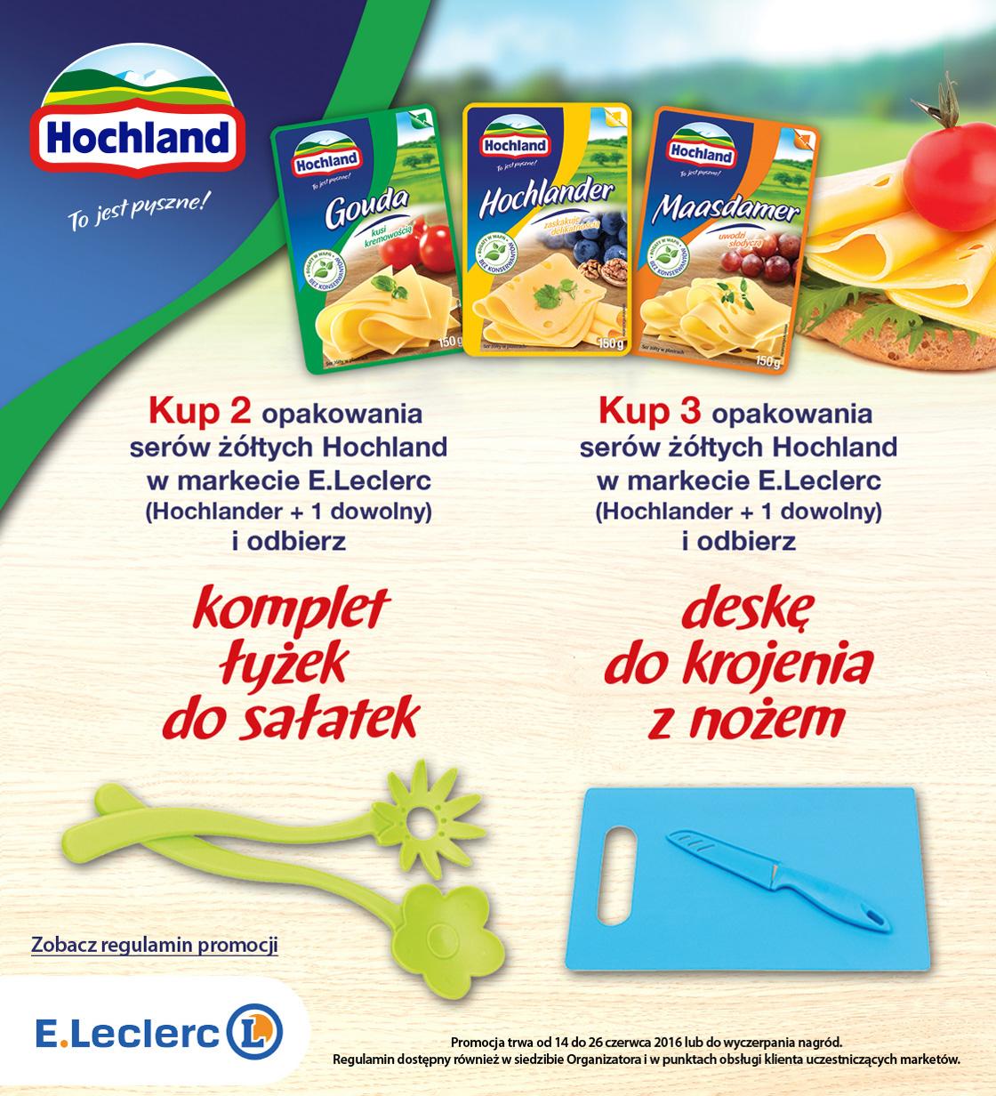 Komplet łyżek do sałatek lub deska do krojenia z nożem za zakup serów Hochland @ E.Leclerc