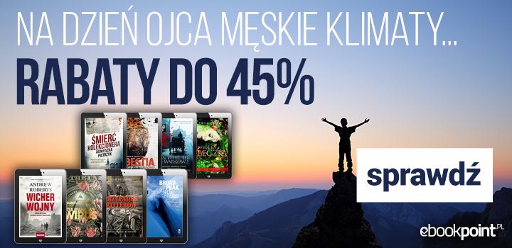 Na Dzień Ojca męskie klimaty. Ebooki -45% @ ebookpoint