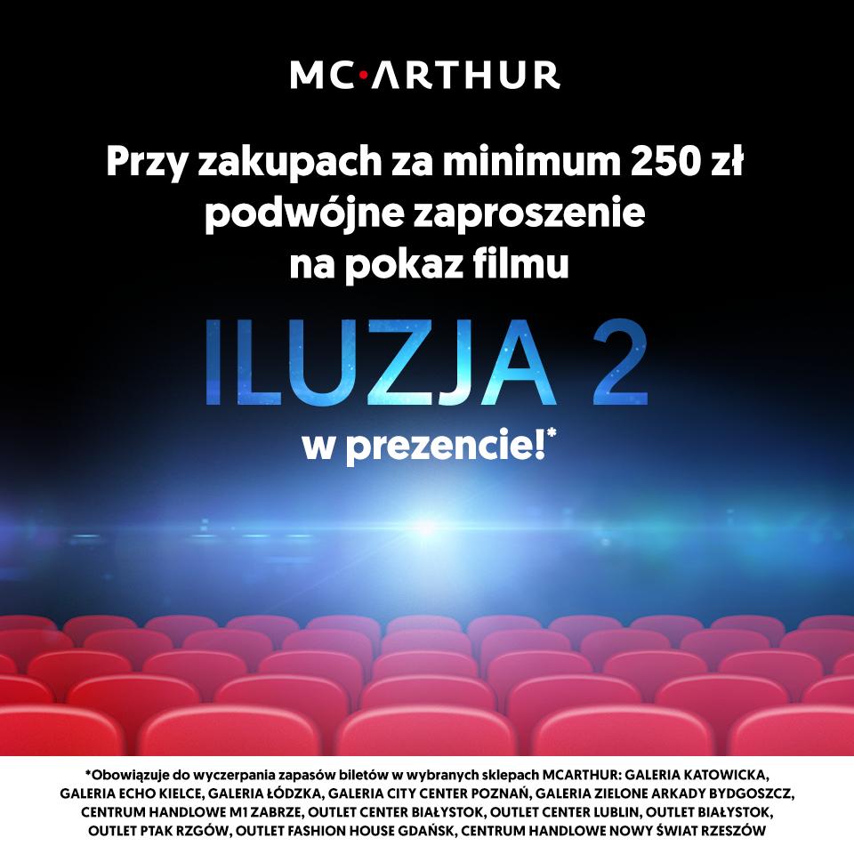 Dwa bilety do kina GRATIS przy zakupach od 250zł @ McArthur