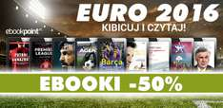 Euro 2016 ebooki 50% taniej @ ebookpoint.pl