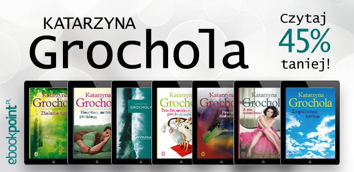 Tydzień autora: Katarzyna Grochola  -45% @ ebookpoint.pl