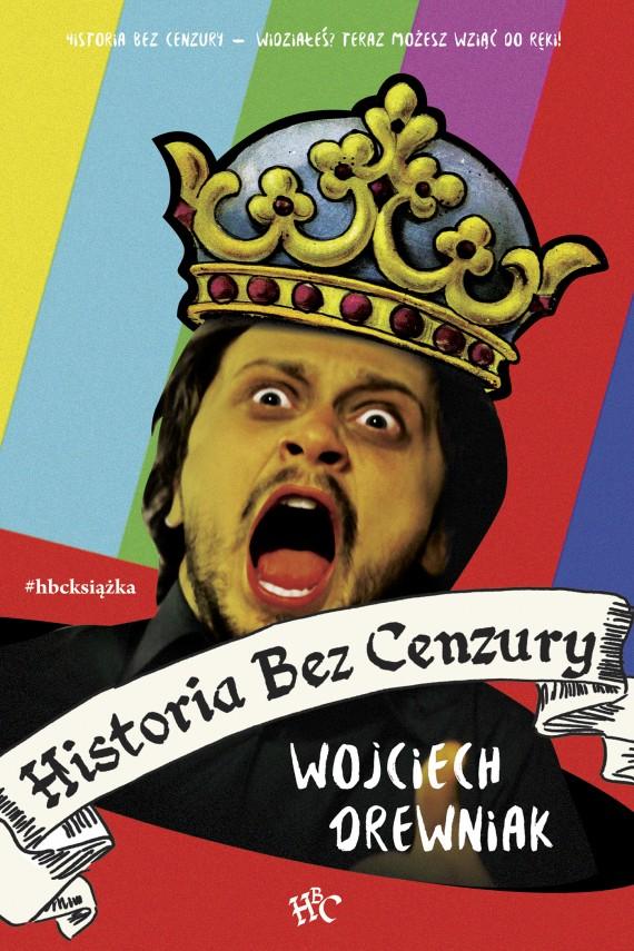 Historia bez cenzury Wojciech Drewniak e-książka e-book w Woblink