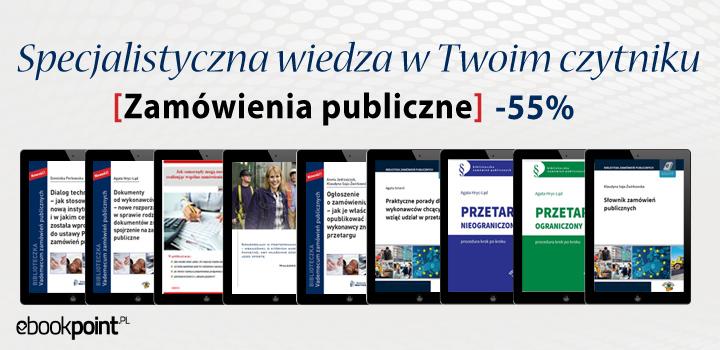 Zamówienia publiczne -55% wiedza specjalistyczna @ ebookpoint.pl