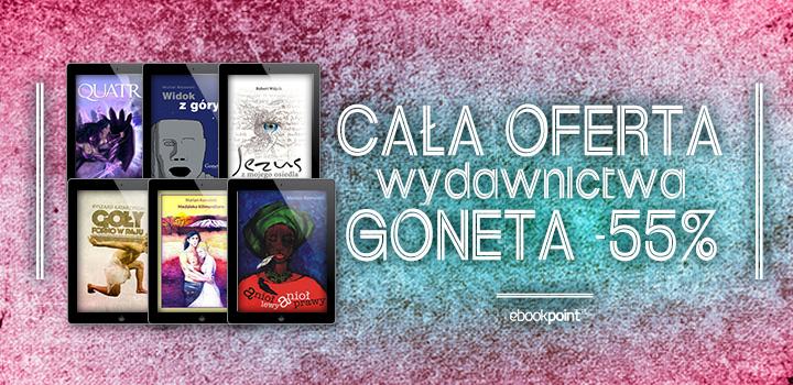 55% zniżki na całą ofertę wydawnictwa Goneta (DO DZIŚ!) @ Ebookpoint.pl