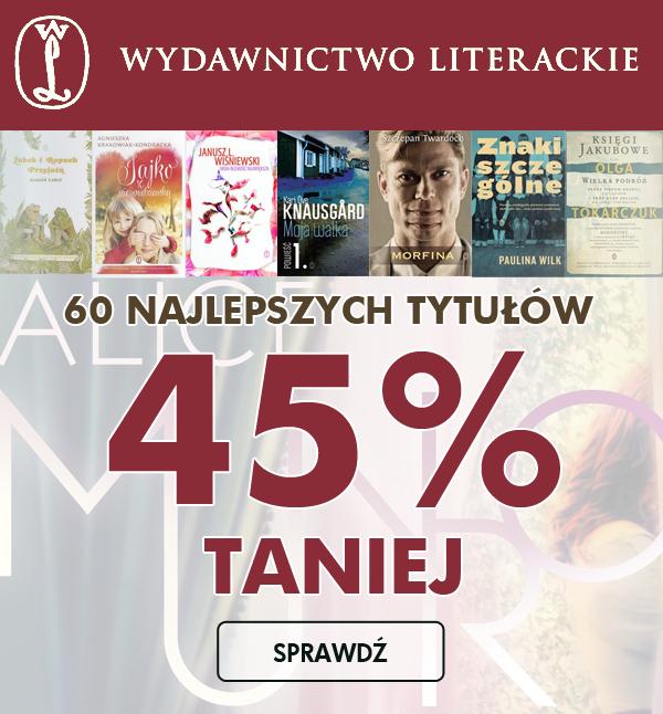45% rabatu na książki od Wydawnictwa Literackiego