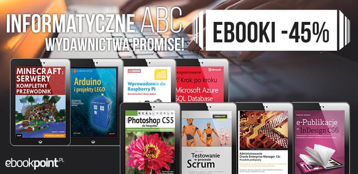 Informatyczne ABC 45% taniej @ ebookpoint.pl