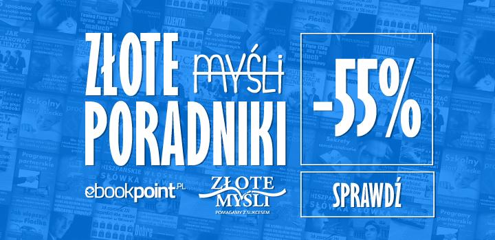 Złote myśli. Poradniki 55% taniej @ ebookpoint.pl