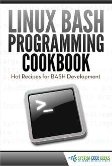 Linux BASH Programming Cookbook za darmo @ TradePub.com