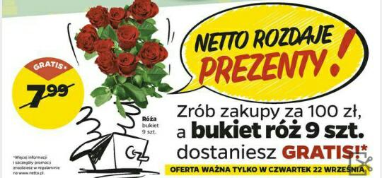 Zrób zakupy za min 100 zł a bukiet róż 9szt dostaniesz gratis @Netto