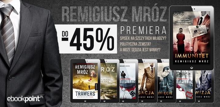 Remigiusz Mróz: Immunitet (premiera!) i inne ebooki @ ebookpoint.pl