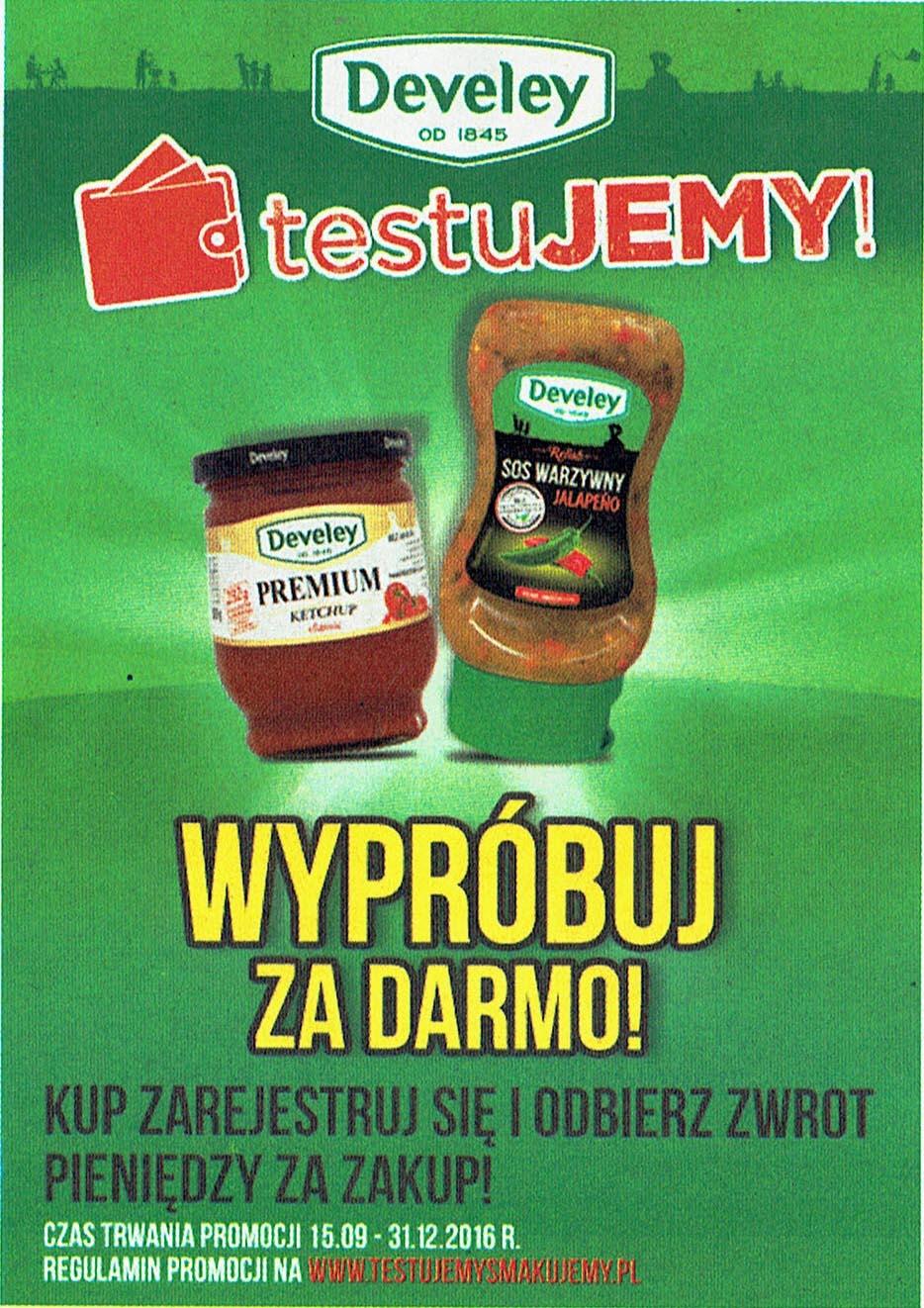 """""""TestuJEMY"""" - 100% zwrot za zakup ketchupu lub sosu warzywnego Develey"""