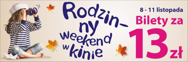 Rodzinny Weekend - bilety za 13 zł @ Multikino