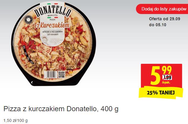 Pizza z pieca Donatello z kurczakiem za 5,99 zł w Biedronce