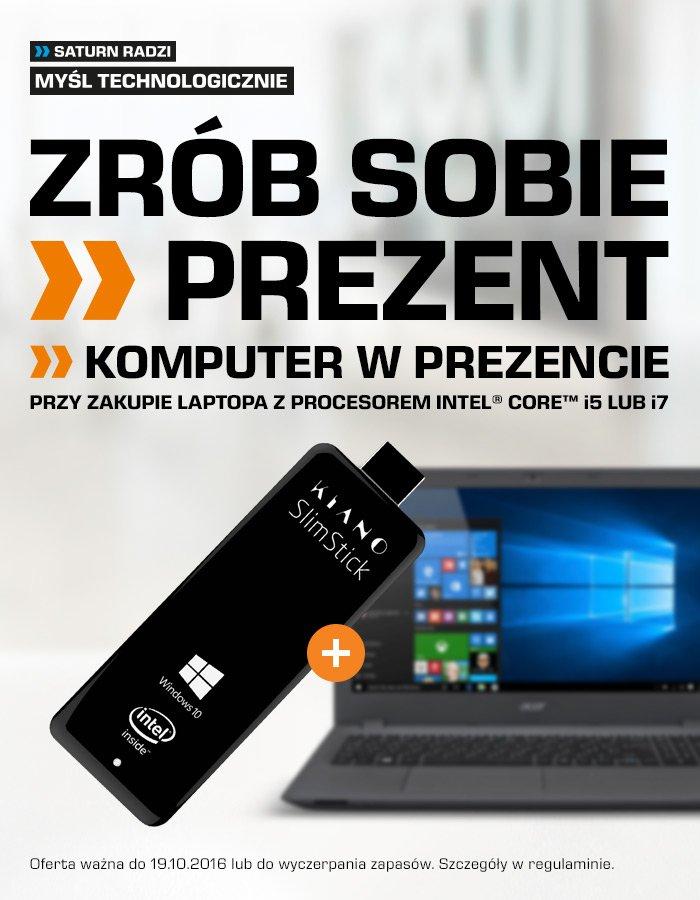 Komputer Kiano SlimStick (wartość 349zł) gratis do laptopów i komputerów All-in-One z procesorami i5 oraz i7 @ Saturn