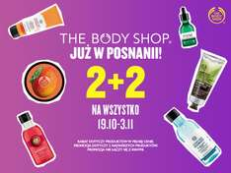 2+2 na cały asortyment (Poznań) @ The Body Shop